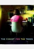 The Forest for the Trees (Der Wald vor lauter Baumen)