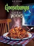 Goosebumps: Go Eat Worms