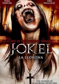 J-ok'el: La Llorona: Curse of the Weeping Woman