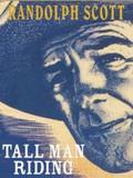 Tall Man Riding