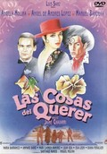 Las Cosas del Querer (The Things of Love)