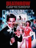 Deathrow Gameshow