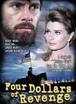 Four Dollars of Revenge (Cuatro dólares de venganza)