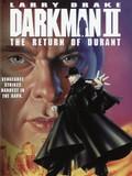 Darkman II - The Return of Durant