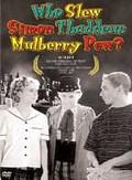 Who Slew Simon Thaddeus Mulberry Pew?