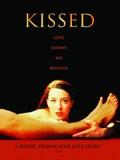 Kissed