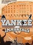 Yankee Immortals