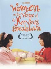 Women on the Verge of a Nervous Breakdown (Mujeres al Borde de un Ataque de Nervios)