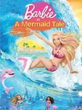 Barbie: A Mermaid Tale
