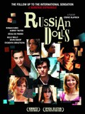 Russian Dolls (Les Poup�es Russes)