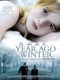 Im Winter Ein Jahr (A Year Ago in Winter)