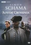Simon Schama's Rough Crossings