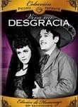 Viva mi desgracia! (I Love to Suffer)