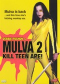 Mulva 2: Kill Teen Ape