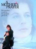 A Mother's Prayer