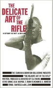 Delicate Art of the Rifle
