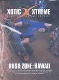 Xotic Xtreme - Rush Zone: Hawaii