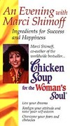 Chicken Soup for the Woman's Soul: An Evening With Marci Shimoff