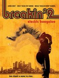 Breakin' 2 - Electric Boogaloo
