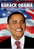 Barack Obama: The Man & His Journey