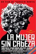 La Mujer sin Cabeza (The Headless Woman)