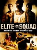 Tropa de Elite (The Elite Squad)