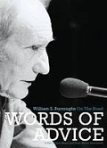 Words of Advice: William S. Burroughs On the Road