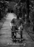 Strange Awakening
