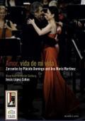 Placido Domingo and Ana Maria Martinez: Amor, Vida de Mi Vida
