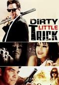 Dirty Little Trick
