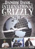 Damon Dash: International Grizzly