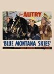 Blue Montana Skies