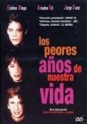 Los Peores a�os de nuestra vida (The Worst Years of Our Lives)