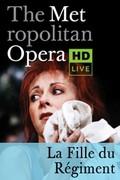 The Metropolitan Opera: La Fille Du Regiment Encore