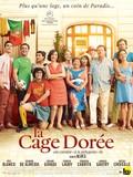 La cage dor�e (The Gilded Cage)
