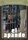El Apando (The Heist)