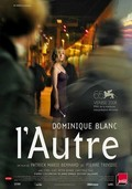 L'Autre (The Other One)