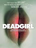 Deadgirl