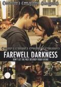 Farewell Darkness