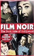 Film Noir: The Dark Side of Hollywood