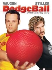 Dodgeball - A True Underdog Story