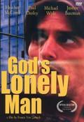 God's Lonely Man