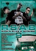 RS & AB 9: Ride'N Slab & Actin Bad
