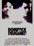 Dominick and Eugene