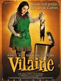 Vilaine (Ugly Melanie)