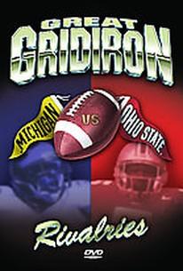 Great Gridiron Rivalries - Ohio State Vs. Michigan