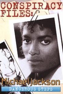 Conspiracy Files - Michael Jackson - Dangerous Steps