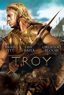 Troy (2004) - Rotten Tomatoes