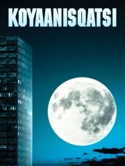 Koyaanisqatsi - Life Out of Balance
