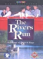 Rivers Run, The: A Journey Of Faith & Hope